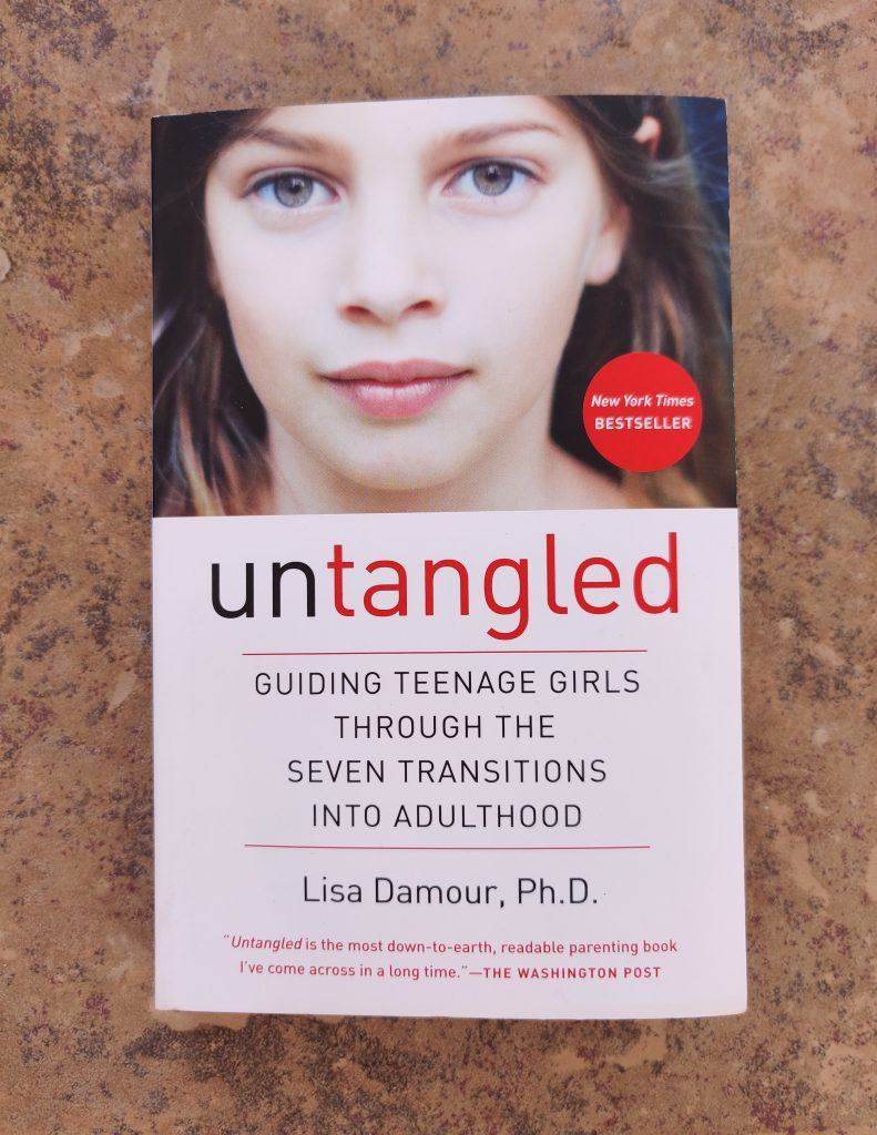 Untangled: Guiding Teenage Girls Through the Seven Transitions to Adulthood